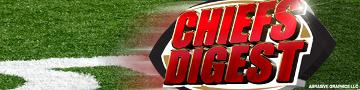 Chiefs Digest